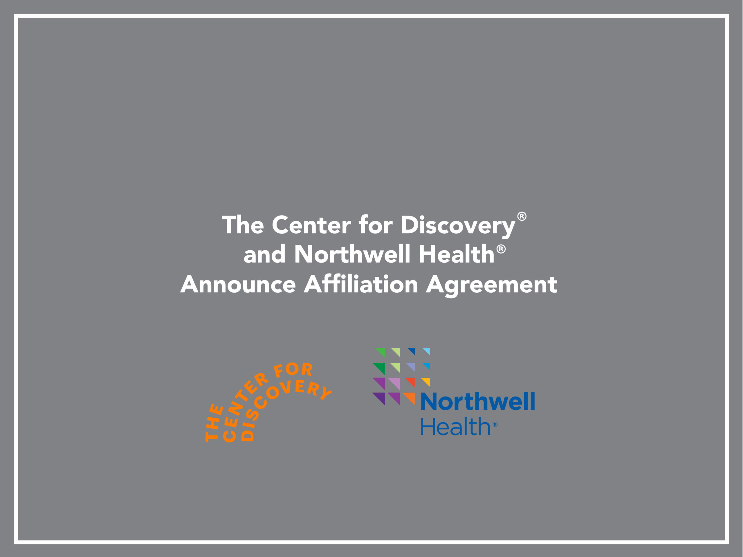 TCFD and Northwell Health Announce Affiliation Agreement